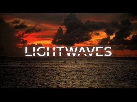 Lightwaves trailer